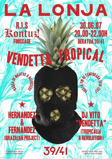 VENDETTA TROPICAL  30.JUN.2017